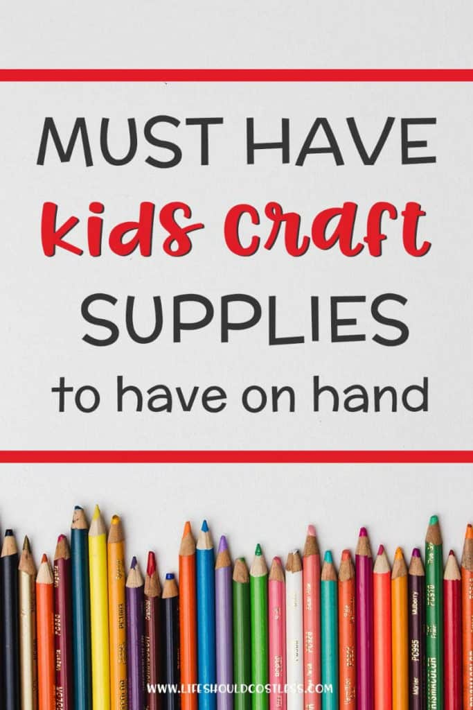 Kids craft supplies that you should always have on hand. Big free printable list. lifeshouldcostless.com