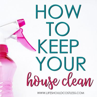 Tips to keep house clean all the time.