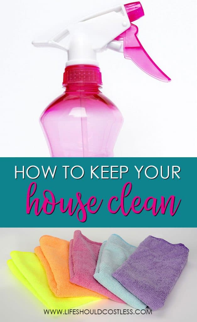 Best way to keep your house clean.