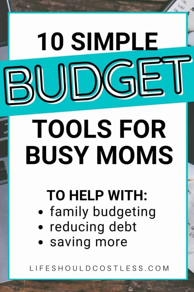 Easy budgeting tools for busy parents.
