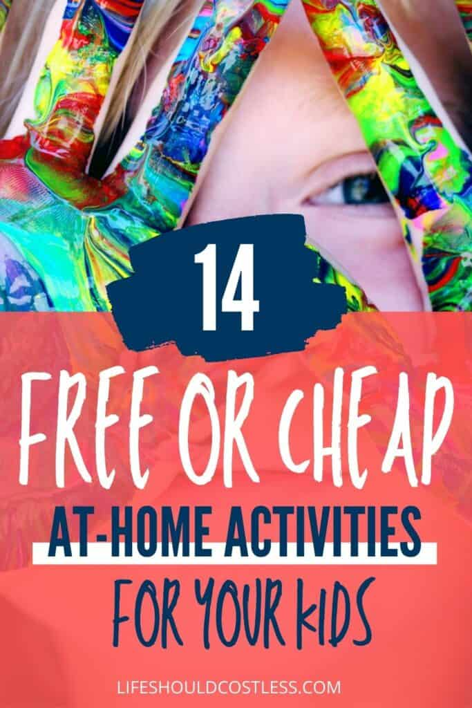 14 free or cheap at home kids activities