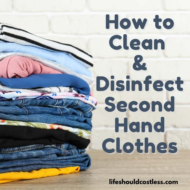 How to disinfect clothes without using bleach. lifeshouldcostless.com