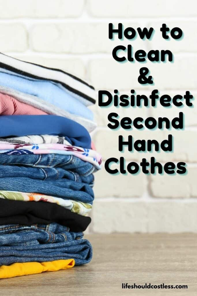 Tips for Cleaning Used Clothing. lifeshouldcostless.com