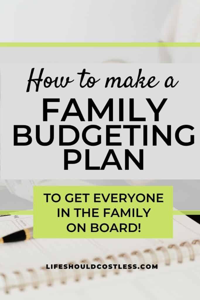 How to make a family budgeting plan. lifeshouldcostless.com